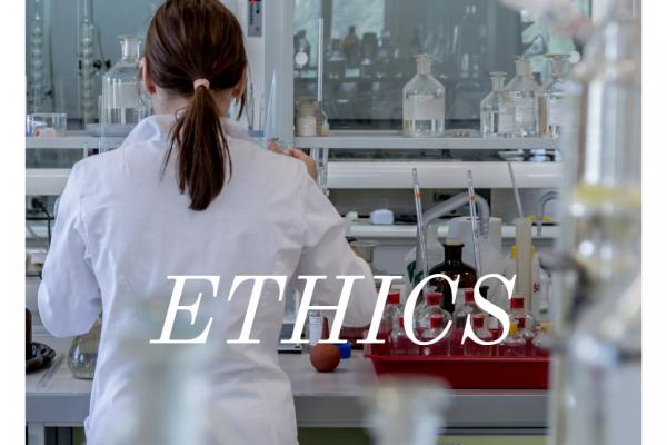 "Picture of research being performed in a lab with the word ""ethics"" as the accompanying text"